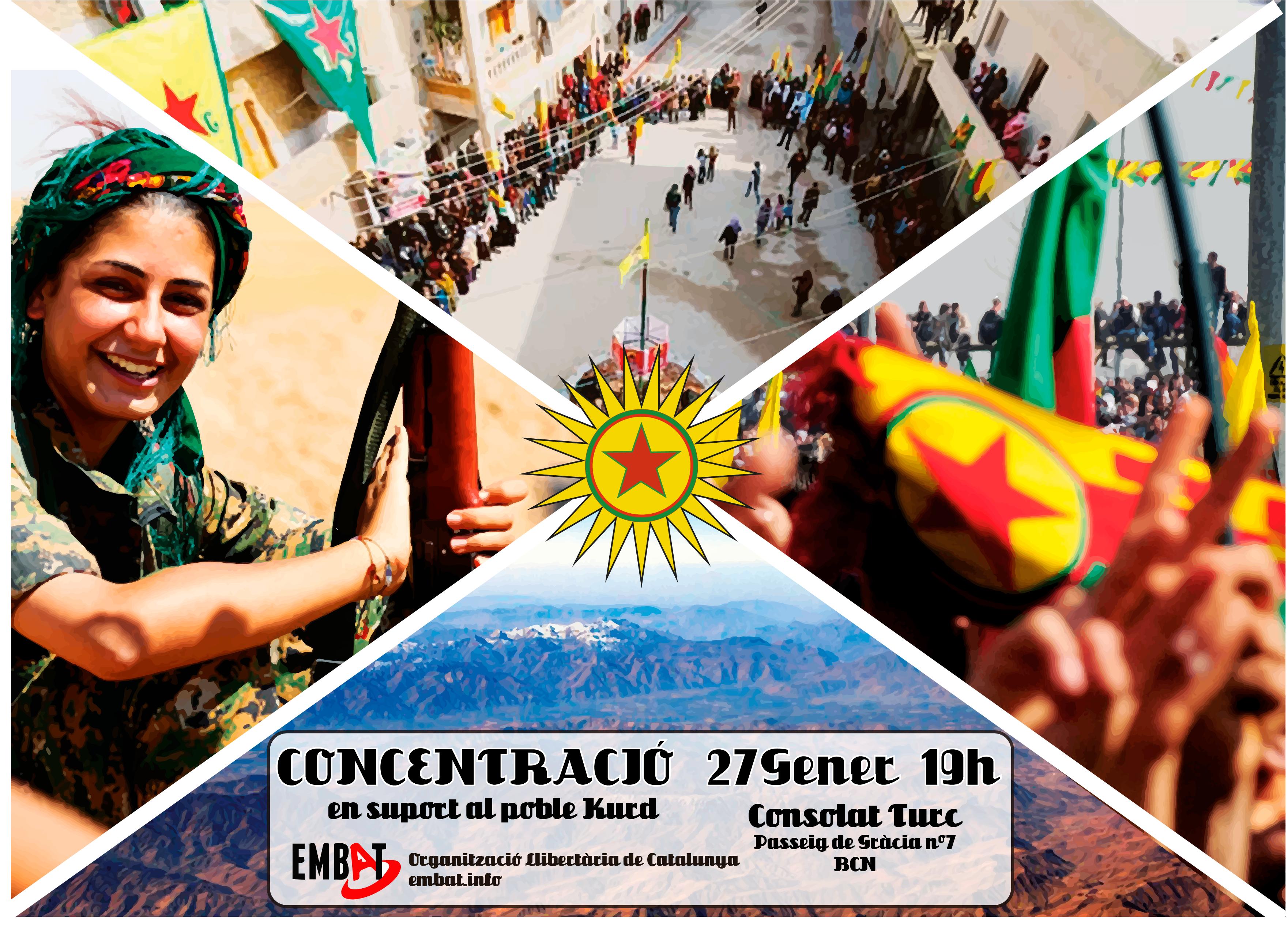 Contra el genocidi del poble kurd Concentració davant el consolat turc a Barcelona Passeig de Gràcia, 7 Dimecres 27 de gener a les 19 hores