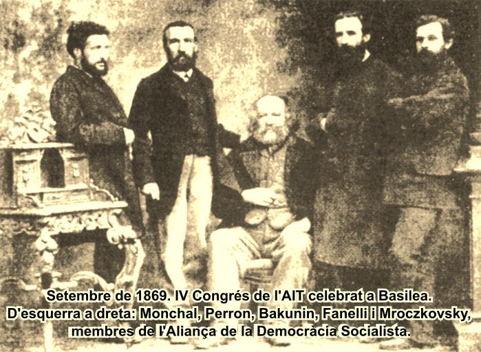 Setembre de 1869. IV Congrés de l'AIT celebrat a Basilea. D'esquerra a dreta: Monchal, Perron, Bakunin, Fanelli i Mroczkovsky, membres de l'Aliança de la Democràcia Socialista.